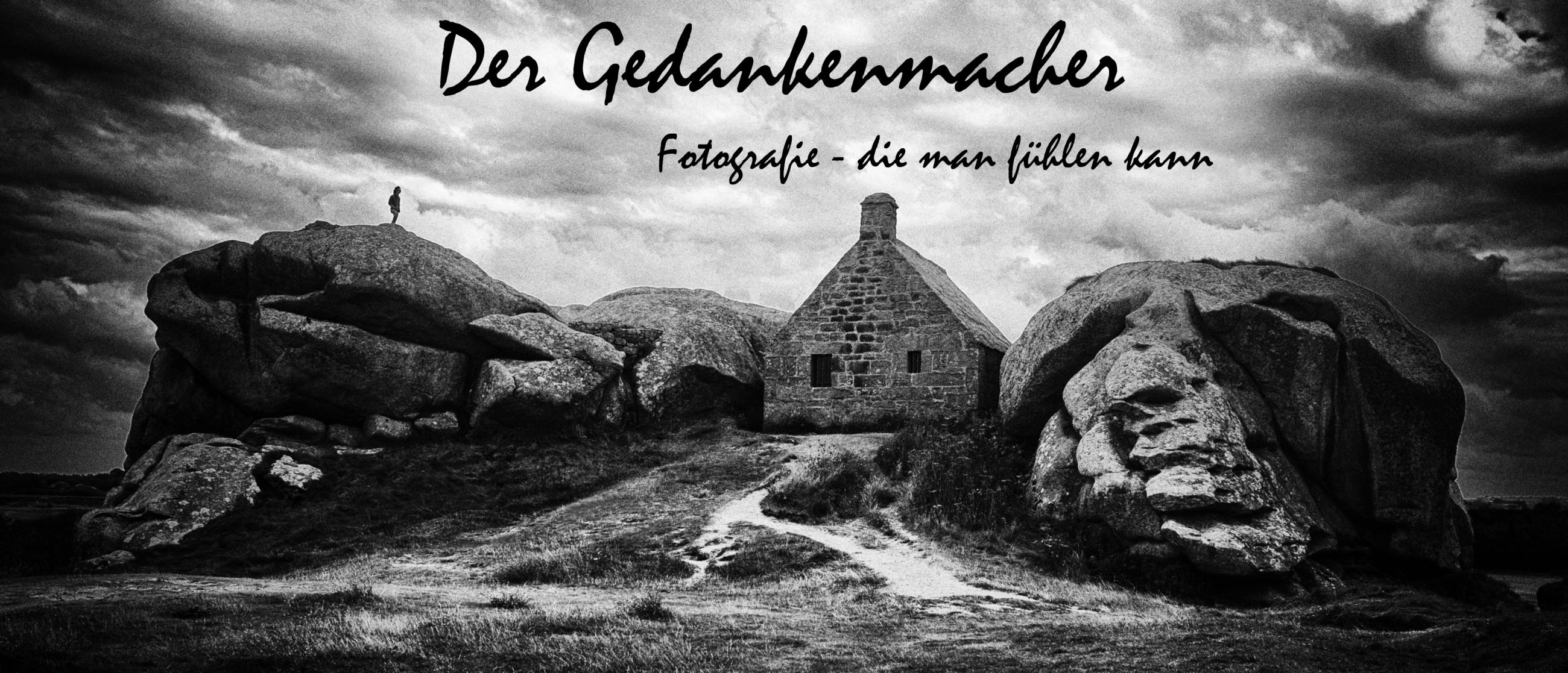 Der Gedankenmacher - Fotografie - die man fühlen kann
